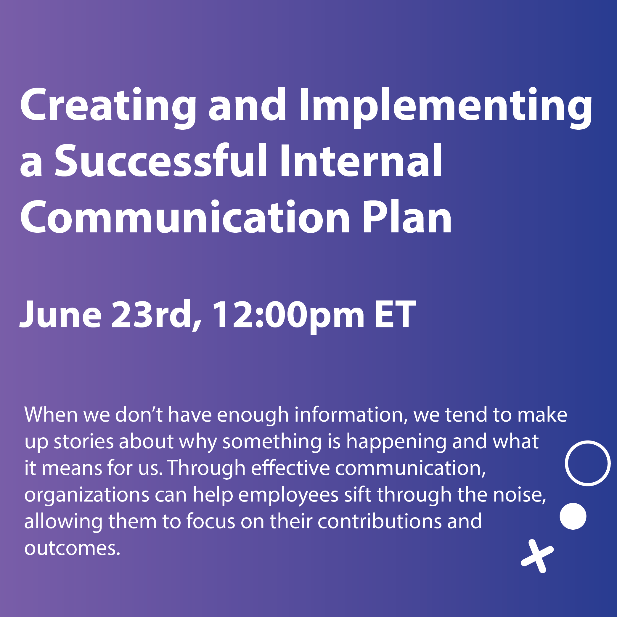 Creating and Implementing a Successful Internal Communication Plan