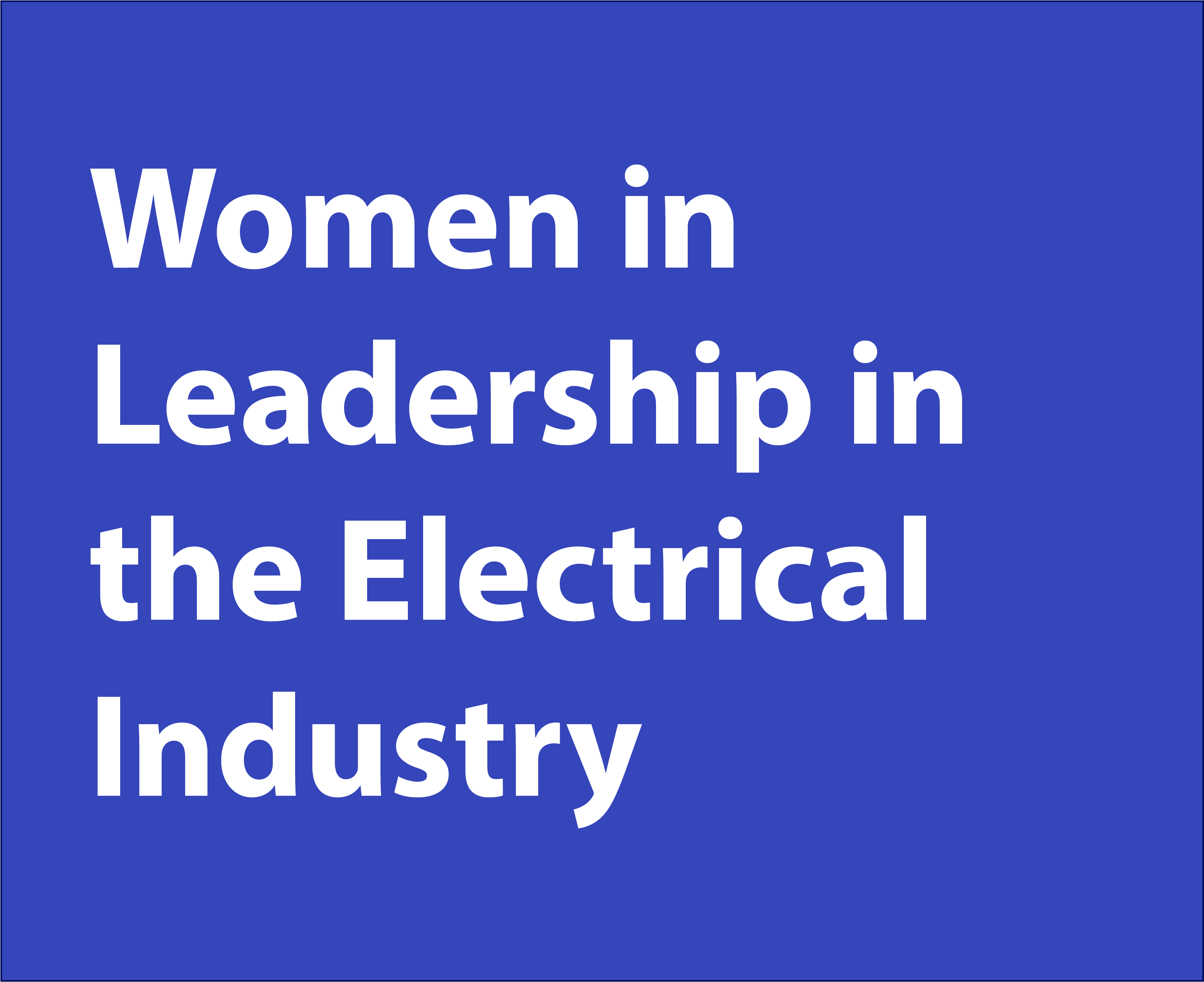 Women in Leadership in the Electrical Industry